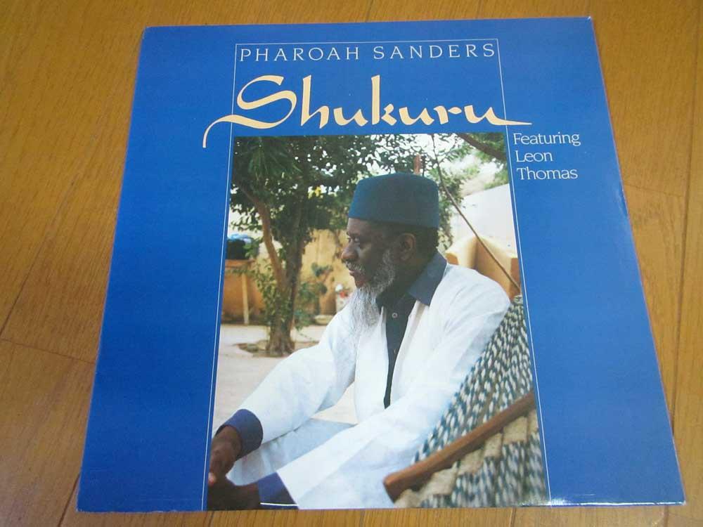 Pharoah Sanders Shukuru